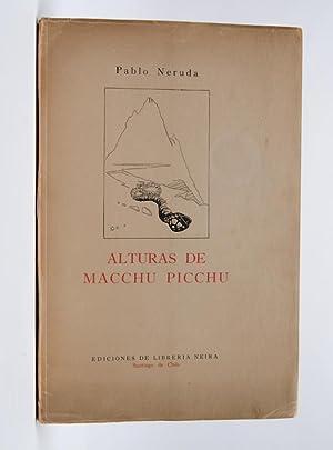 Alturas de Macchu Picchu: Neruda, Pablo