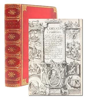 CORYATS CRUDITIES. Hastily gobled up in five: Coryate, Thomas