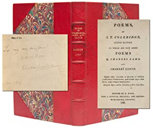 Poems by S. T. Coleridge, Second Edition. To Which are Added Poems by Charles Lamb, and Charles L...