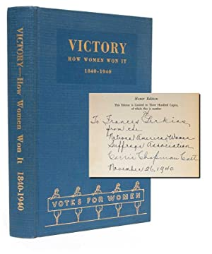 Victory: How Women Won It A Centennial Celebration, 1840-1940 (Presentation Copy)