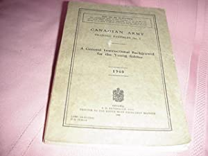 A General Instructional Background for the Young Soldier: Canadian Army