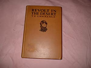 Revolt In The Desert: Lawrence, T. E.