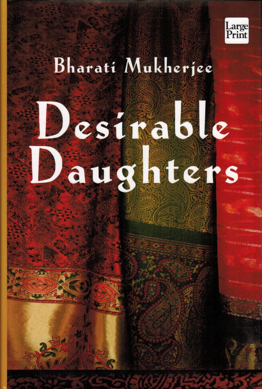 desirable daughters by bharati mukherjee