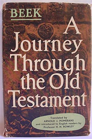 A Journey Through the Old Testament: Beek, M. A.