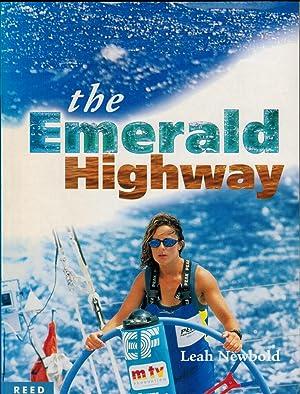 The Emerald Highway: Newbold, Leah