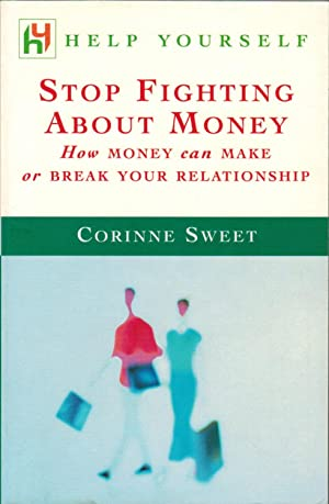 Stop Fighting About Money: How Money Can Make or Break Your Relationship
