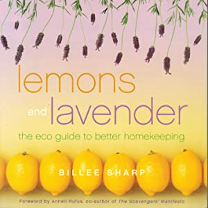 Lemons and Lavender : The Eco Guide to Better Homekeeping