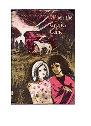 When The Gypsies Came: Jacqueline Verly