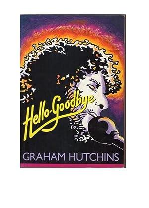 Hello-Goodbye: Graham Hutchins