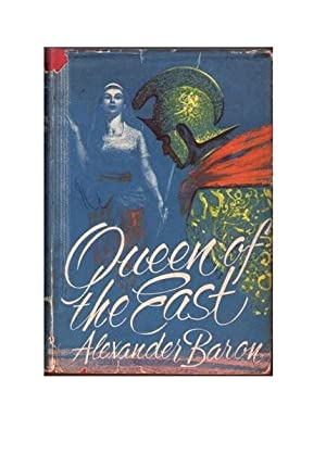 Queen of the East: Baron, Alexander