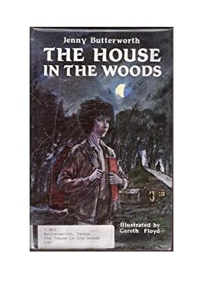 The House in the Woods: Butterworth, Jenny
