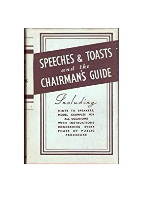 Speeches and Toasts and The Chairman's Guide and Secretary's Companion