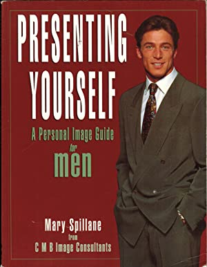 Presenting Yourself: A Personal Image Guide for Men