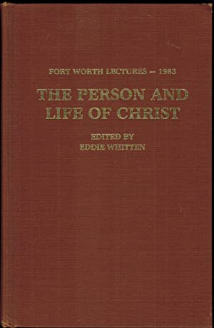 Fort Worth Lectures - 1983. The Person: Whitten, Eddie (editor)