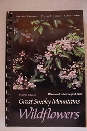 Great Smoky Mountains Wildflowers: Campbell, Carlos C.;