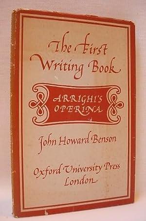 The First Writing Book: Benson, John Howard