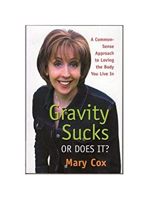 Gravity Sucks or Does It? - Signed