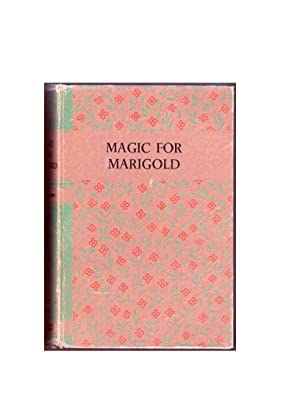 Magic for Marigold: Montgomery, L. M