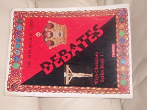 Debates with Christians: York, Dr. Malachi
