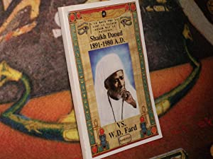 Shaikh Daoud Vs. W.D. Fard: York, Dr. Malachi Z.