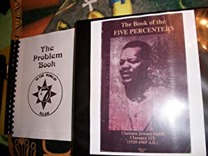 The Book of the FIVE PERCENTERS and: Malachi York Clarence