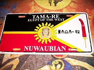TAMA-RE EGYPT OF THE WEST License Plate: Malachi York
