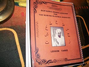 Qur'aanic Arabic Lessons For The Nubian Islaamic Hebrews lesson 1 thru 5: Malachi York