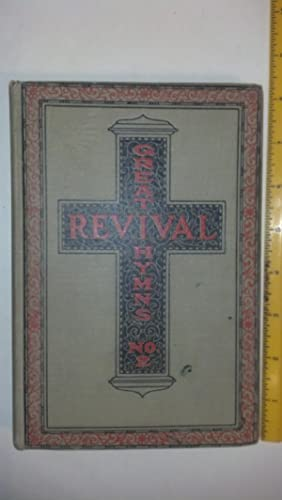 Great Revival Hymns No. 2 For the: Homer A. Rodeheaver;