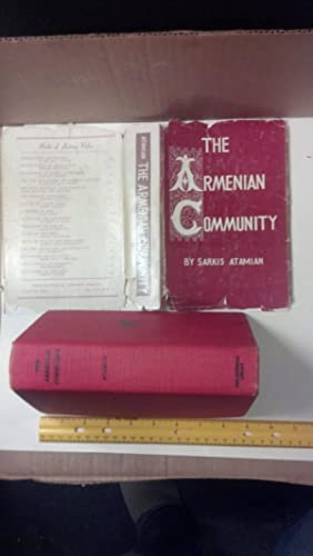 The Armenian Community: The Historical Development of a Social and Ideological Conflict.: Atamian, ...