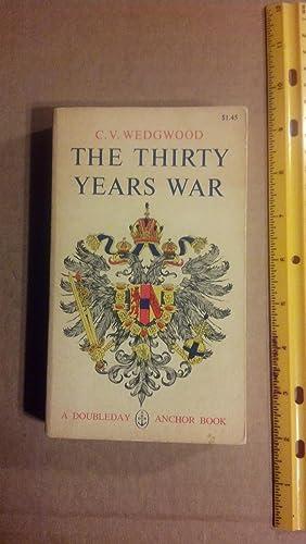 The Thirty Years War: Wedgwood, C. V.