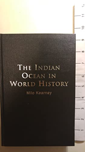 The Indian Ocean in World History (Themes in World History)