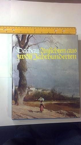 Dachau - Ansichten und Zeugnisse aus Zwolf Jahrhunderten: Reitmeier, Lorenz Joseph