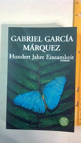 Hundert Jahre Einsamkeit: Marquez, Gabriel Garcia