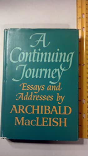A Continuing Journey, Essays and Addresses