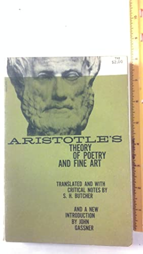Aristotle's Theory of Poetry and Fine Art: Aristotle; Butcher, S.
