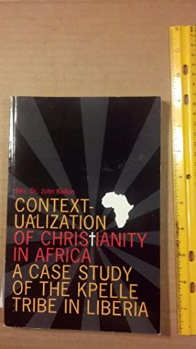 Contextualization of Christianity in Africa: Kallon, John