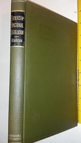 The Elements Of Fractional Distillation: Robinson, Clark Shove