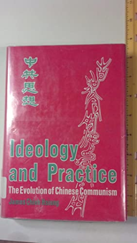 Ideology & Practice the Evolution of Chinese: James Chieh Hsiung