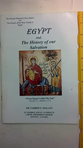 Egypt And The History Of Our Salvation: Malaty, Fr Tadros