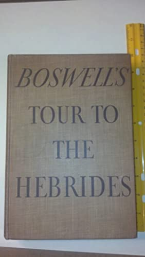 Boswell's Journal of a Tour to the Hebrides: Boswell; Pottle; Bennett