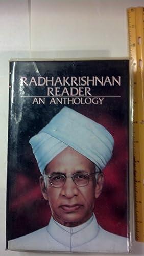 Radhakrishnan Reader an Anthology Centenary Edition: Radhakrishnan, S. , With Munshi, M; Diwakar, R...