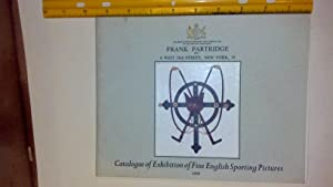 Catalogue of Exhibition of Fine English Sporting Pictures 1959: Frank Partridge Inc.