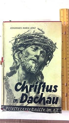 Christis in Dachau Oder Christus Der Sieger **IN GERMAN**: Lenz, Johannes Maria