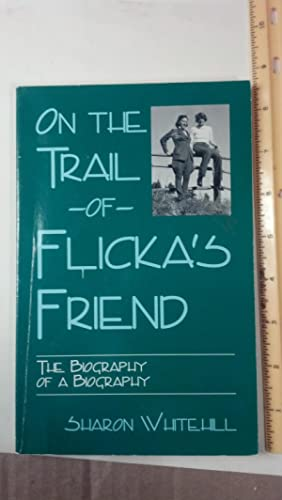 On the Trail of Flicka's Friend: The Biography of a Biography