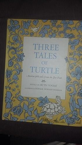 Three Tales Of Turtle: Ancient Folk Tales: Tooze, Ruth