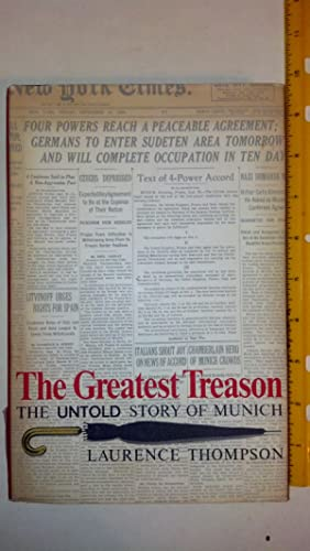 The Greatest Treason: The Untold Story of Munich
