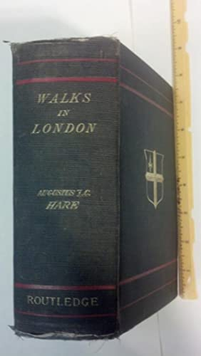 Walks in London.: Hare, Augustus J. C.