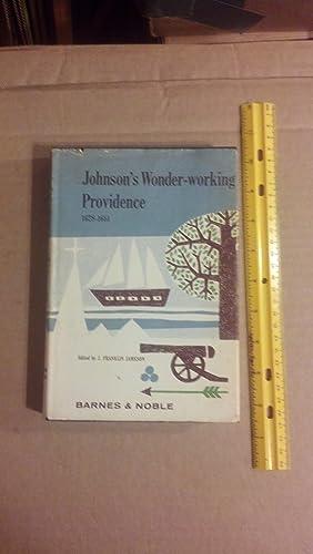 Johnson's Wonder-Working Providence: Jameson, J. Franklin