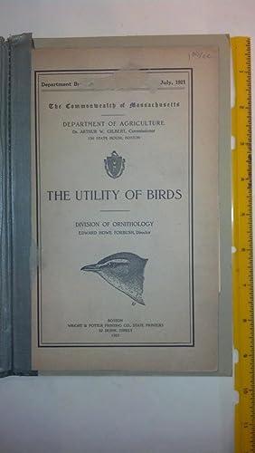 The Utility of BIrds: Edward Howe Forbush;