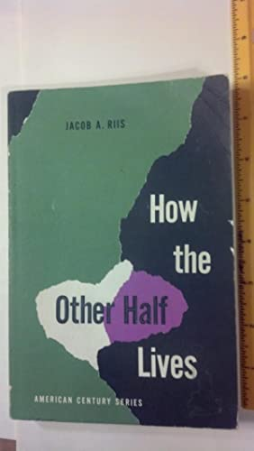 How the Other Half Lives: Jacob Riis